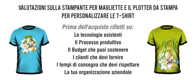 5ceffed885 Cosa scegliere tra Stampante per Magliette e Plotter da stampa e taglio