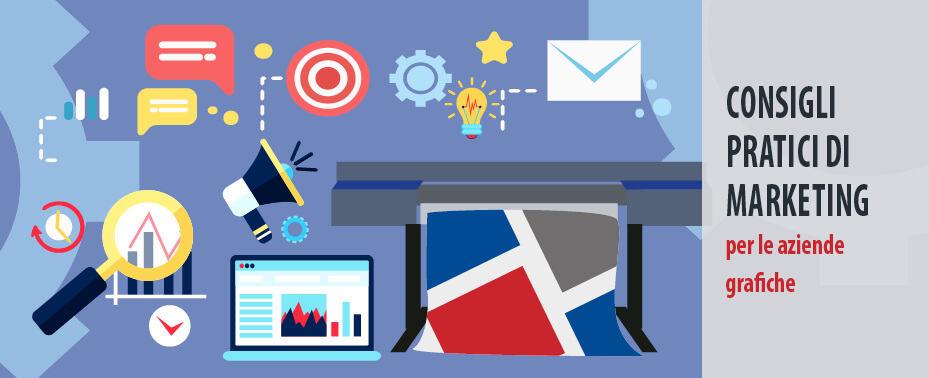 consigli pratici di marketing per le aziende grafiche -consulenza plotter