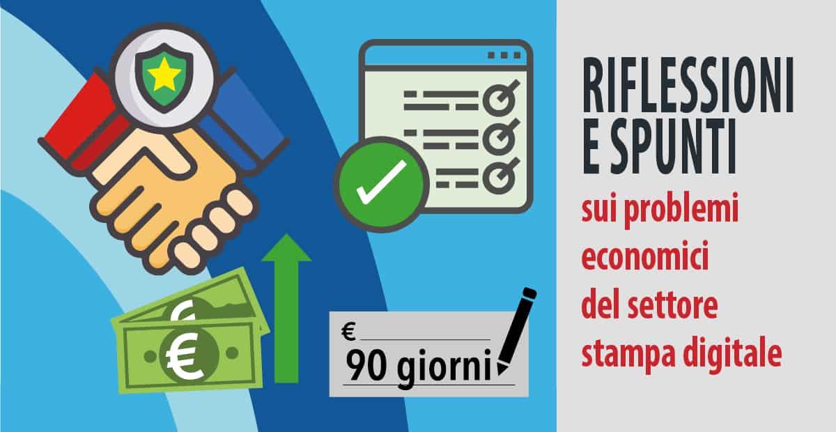 Riflessioni e spunti sui problemi economici del settore stampa digitale per FB